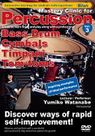 學好打擊3-大鼓、鈸、定音鼓、中音鼓 Mastery Clinic for Percussion B.D ,Cymbals,Timpani,Tom-toms
