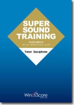 超級樂團聲響訓練教材 Super Sound Training-Tenor Saxophone 中文版