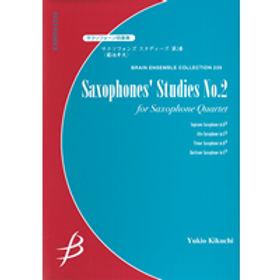 【薩克斯風四重奏】Saxophones' Studies No.2 | サクソフォンズ スタディーズ 第2番
