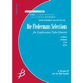 【上低音號  低音號四重奏】喜歌劇「Die Fledermans」精選   喜歌劇「こうもり」セレクション