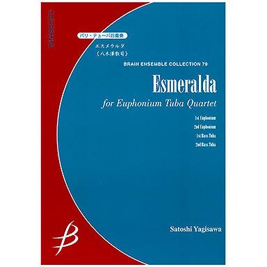 【低音號四重奏】Esmeralda - エスメラルダ