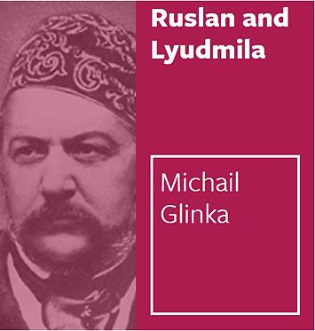 魯斯蘭與柳德米拉 Ruslan and Lyudmila Overture