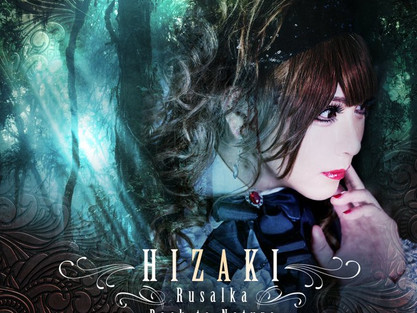 """HIZAKI - """"Rusalka + Back to Nature"""" to be released September 17 ~ pre-sale August 13"""