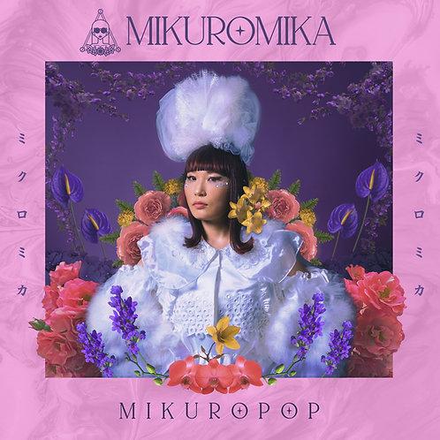 "MIKUROMIKA - ""MIKUROPOP"""