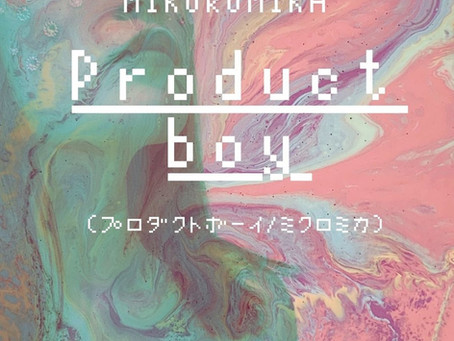 """MIKUROMIKA to release new single """"Product Boy"""""""