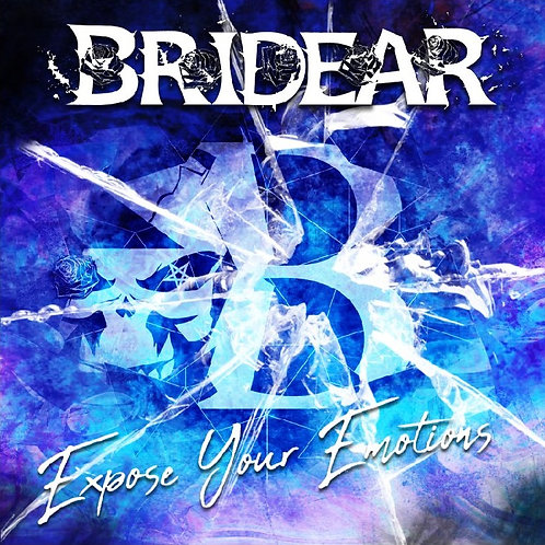 BRIDEAR - Expose Your Emotions