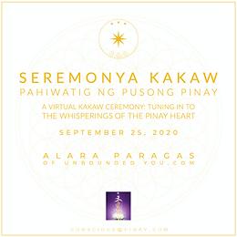 Seremonya Kakaw - Pahiwatig ng Pusong Pinay (Tuning in to the Whisperings of the Pinay Heart)