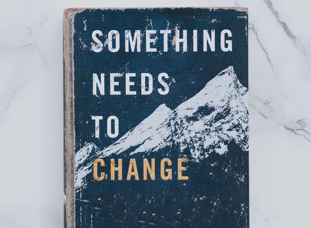 Do you want something to change?