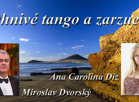 "Concert ""Fiery Tango and Zarzuela"" 6.09.2020 at 5 pm in Bratislava"