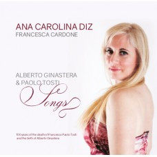 SONGS - by ALBERTO GINASTERA & FRANCESCO PAOLO TOSTI
