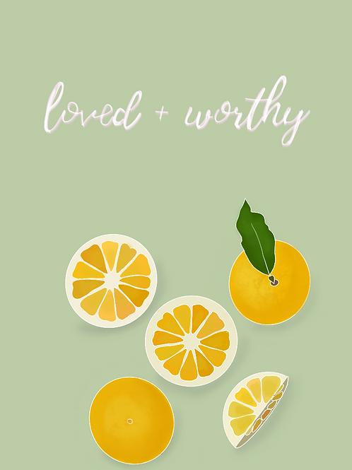 loved + worthy - digital download