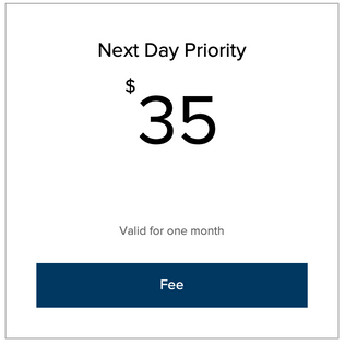 Next Day Priority Fee