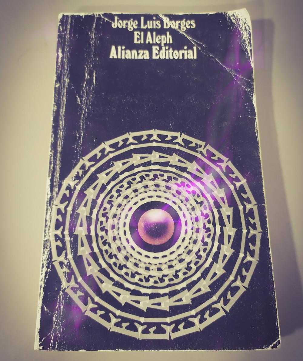 Reseña literaria de El Aleph, de Borges