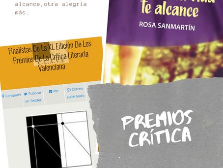Cuando la vida te alcance, Finalista Premios de la Crítica Valenciana