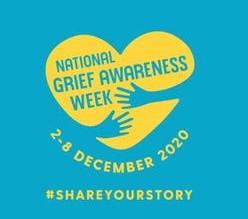 National Grief Awareness Week. 2-8 December.