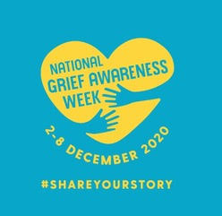 National Grief Awareness Week. 2-8 December.