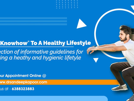 Your Knowhow To a Healthy Lifestyle