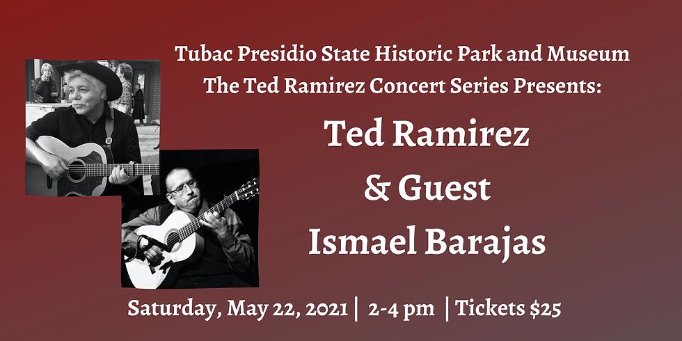 Ted Ramirez Concert Series Presents: Ted Ramirez and Ismael Barajas