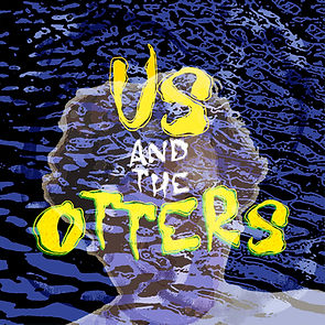 Us And The Otters