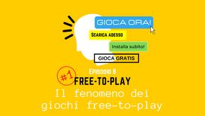 Il fenomeno dei giochi Free-to-Play