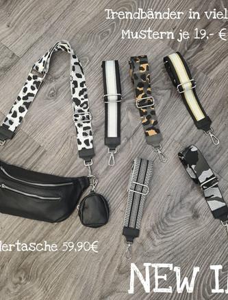 Taschenbänder   voll im Trend  es treffen immer wieder neue Muster ein!!  Freuen uns auf jeden Anruf,        Tel. 07195 1397808