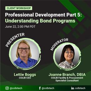 Professional Development Part 5: Understanding Bond Programs