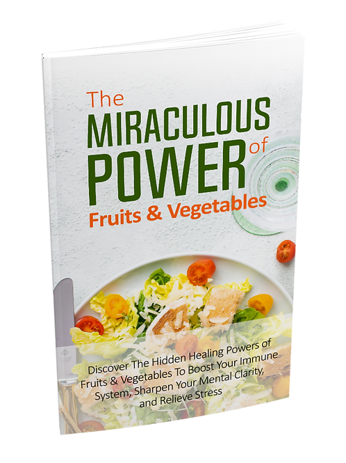 Miraculous Power of Fruit and Vegetables eBook