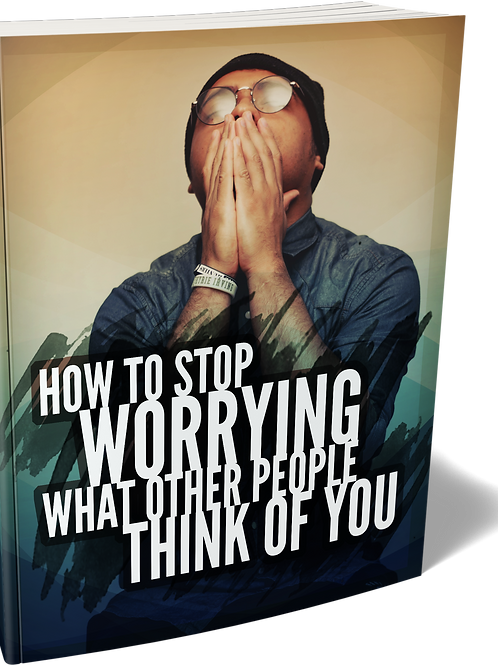 Stop Worrying What Other People Think of You eBook