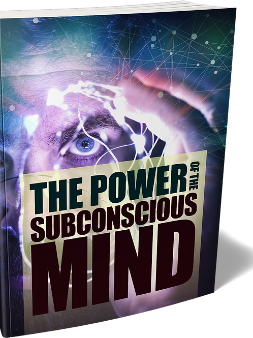 The Power of the Subconscious Mind eBook