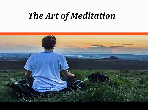 The Art of Meditation Video Course