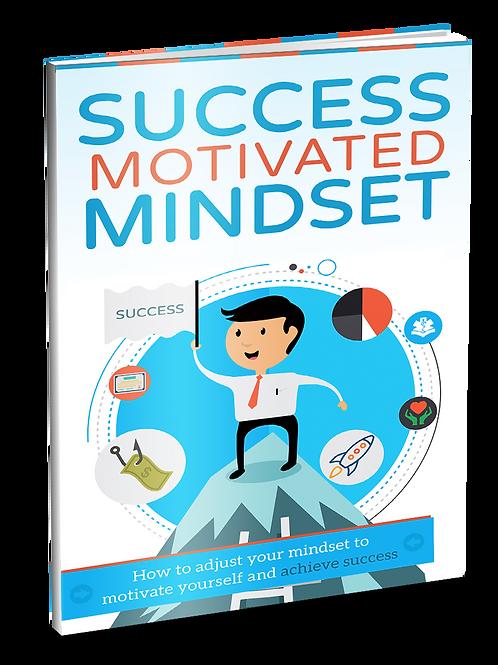 Success Motivated Mindset eBook