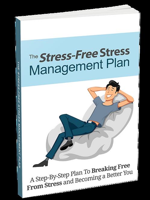 Stress-Free Stress Management Plan eBook