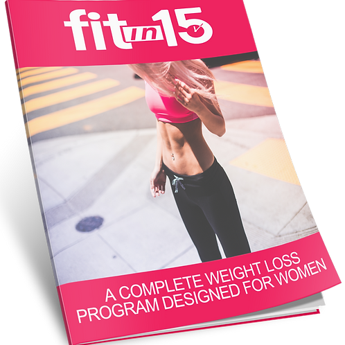Fit In 15 (Weight Loss for Women) eBook