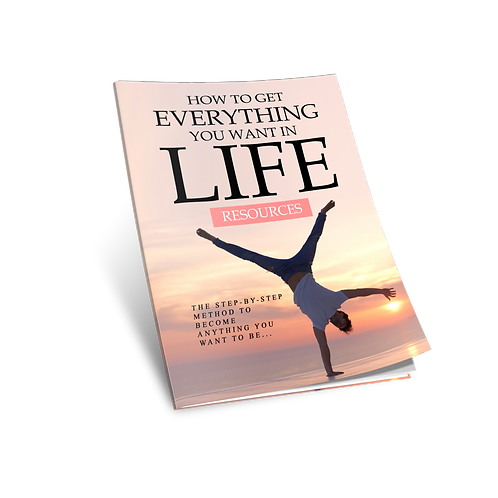 How to Get Everything You Want in Life eBook