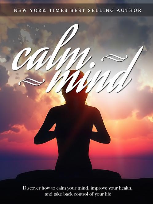 Calm Mind Healthy Body eBook