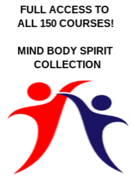 Mind, Body & Spirit Collection - Access All the 150+ Courses