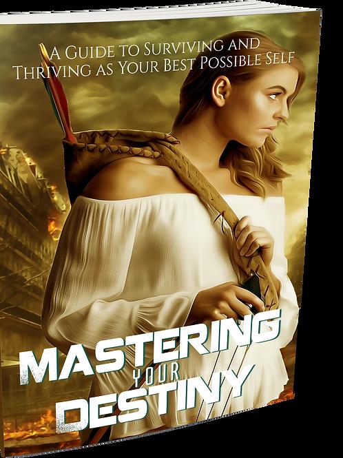 Mastering Your Destiny eBook
