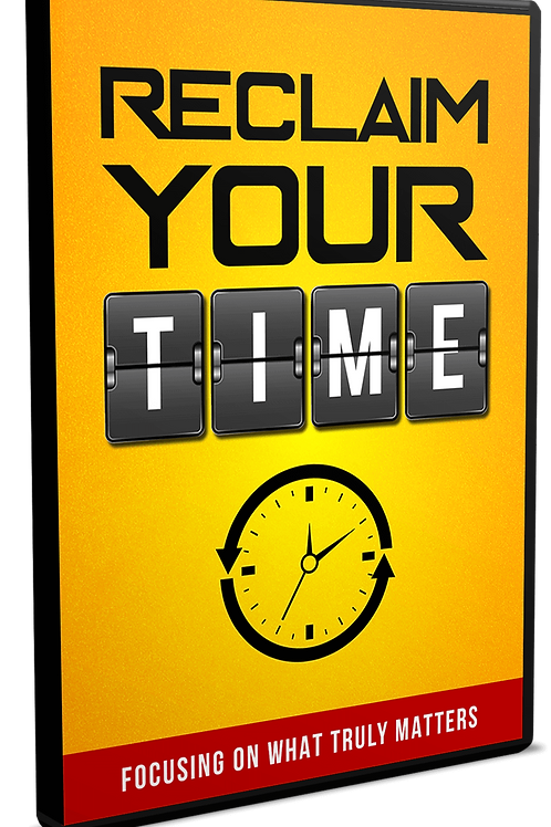 Reclaim Your Time eBook