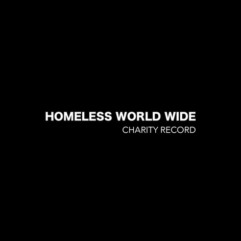 HOMELESS WORLD WIDE - CHARITY RECORD