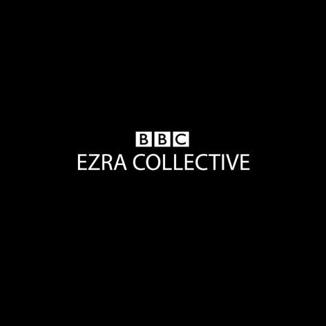 BBC - EZRA COLLECTIVE