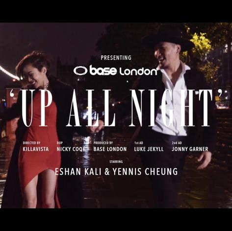 BASE LONDON - UP ALL NIGHT