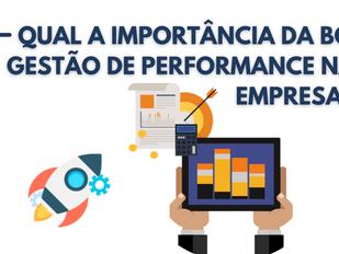 Qual a importância da boa gestão de performance nas empresas?