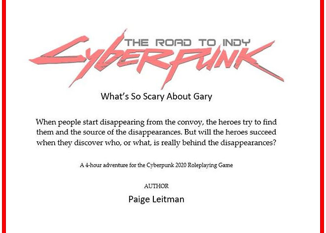 Cyberpunk: The Road to Indy - What's So Scary About Gary?