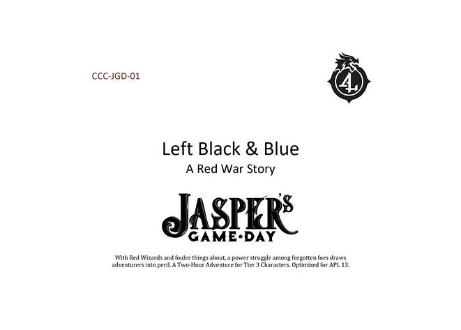 Dungeons and Dragons Adventurers League CCC-JGD-01 Left Black and Blue, A Red War Story for Jasper's Game Day