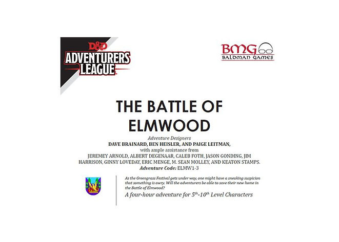 Dungeons and Dragons Adventurers League CCC ELMW1-3 The Battle of Elmwood