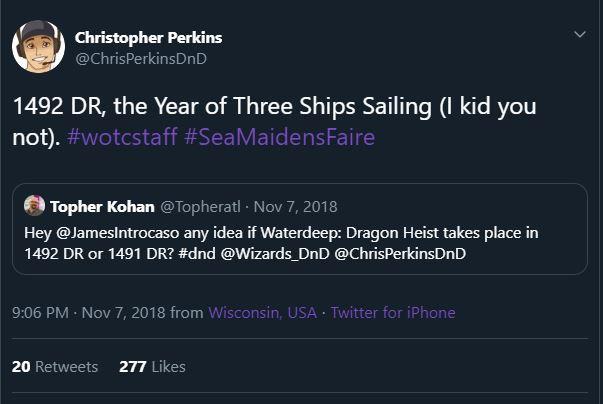 Chris Perkins' tweet saying that Dragon Heist takes place in 1492.