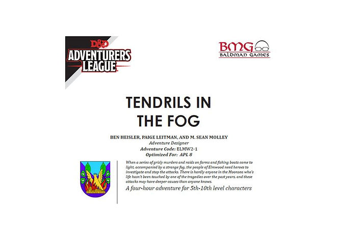 Dungeons and Dragons Adventurers League CCC ELMW 2-1 Tendrils in the Fog