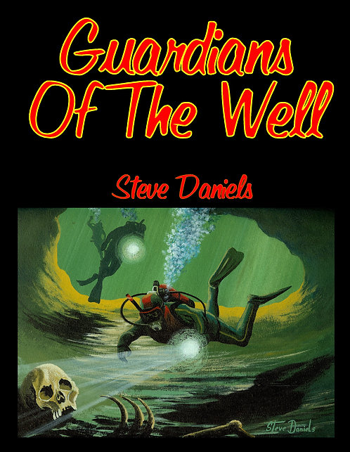 Guardians Of The Well Book -A group of divers find more than they bargained for when they stumble onto an underwater Indian