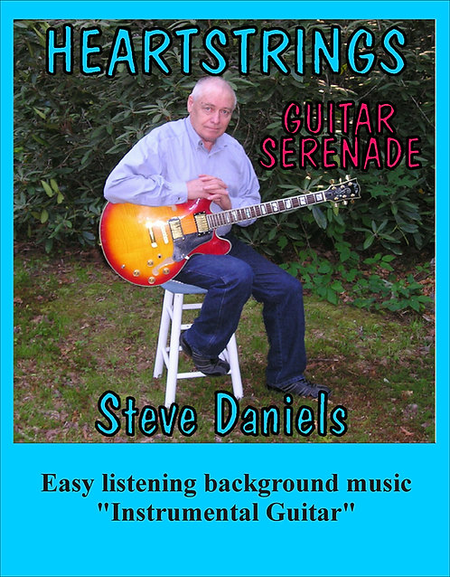 Heartstrings CD Music by Steve Daniels, Easy listening