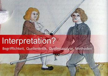 """""""Nein, das ist halt meine Interpretation!"""" -   Vom Begriff """"Interpretation"""" und seiner Anwendung"""
